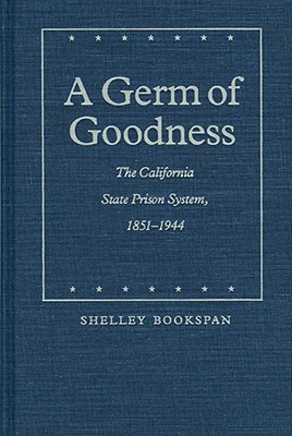 A Germ of Goodness By Bookspan, Shelley